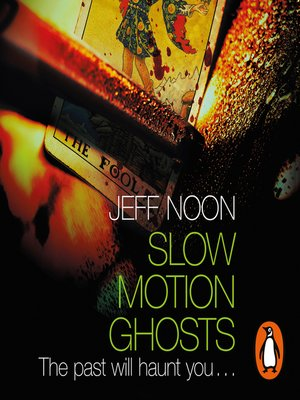 cover image of Slow Motion Ghosts