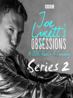 cover image of Joe Lycett's Obsessions--Series 2