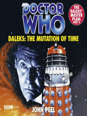 cover image of Doctor Who Daleks--The Mutation of Time