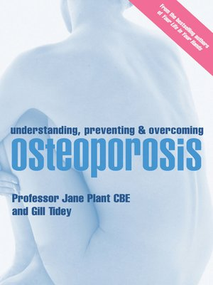 cover image of Understanding, Preventing and Overcoming Osteoporosis