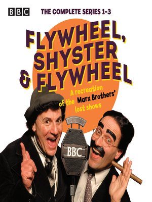cover image of Flywheel, Shyster and Flywheel--The Complete Series 1-3