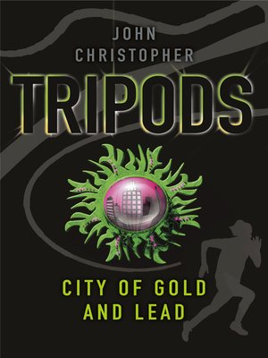 cover image of The City of Gold and Lead