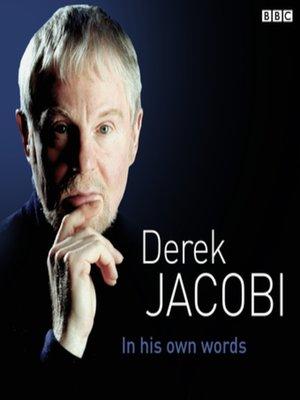 cover image of Derek Jacobi In His Own Words