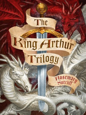 cover image of The King Arthur Trilogy