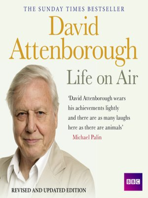 cover image of David Attenborough Life On Air--Memoirs of a Broadcaster