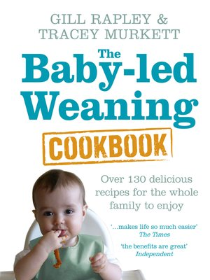 cover image of The Baby-led Weaning Cookbook