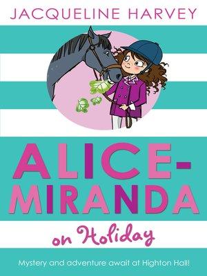 cover image of Alice Miranda on Holiday