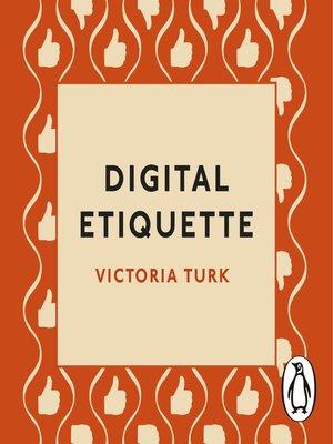 cover image of Digital Etiquette