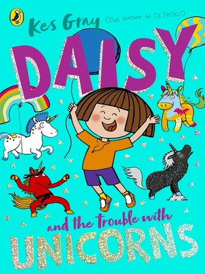 cover image of Daisy and the Trouble With Unicorns