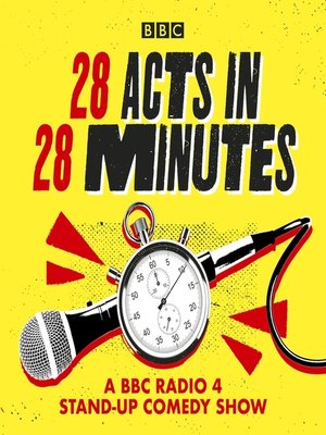 cover image of 28 Acts in 28 Minutes – a BBC Radio 4 stand-up comedy show