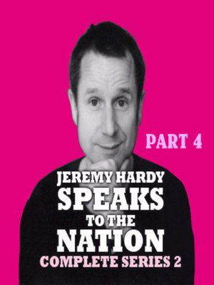 cover image of Jeremy Hardy Speaks to the Nation, Series 2, Part 4