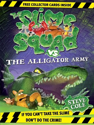 cover image of Slime Squad Vs the Alligator Army