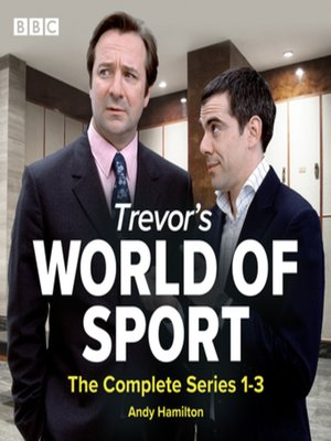 cover image of Trevor's World of Sport, The Complete Series 1-3