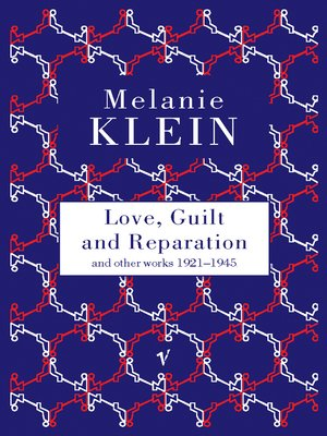 cover image of Love, Guilt and Reparation