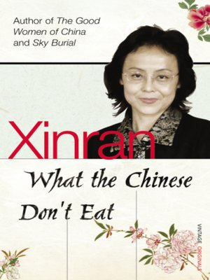cover image of What the Chinese Don't Eat