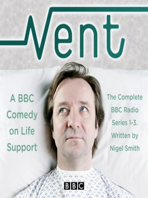 cover image of Vent, A Comedy on Life-Support