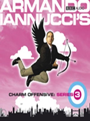 cover image of Armando Iannucci's Charm Offensive: Series 3, Part 1