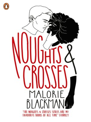 Noughts and crosses by malorie blackman by alexandramtaylor.