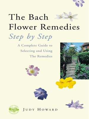 cover image of The Bach Flower Remedies Step by Step