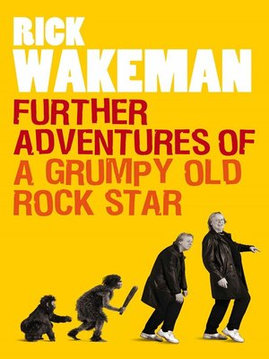 cover image of Further Adventures of a Grumpy Old Rock Star