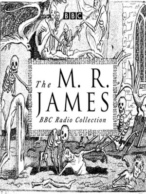 cover image of The M. R. James BBC Radio Collection