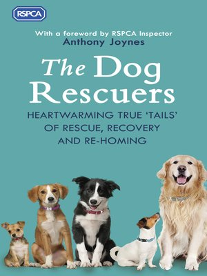 cover image of The Dog Rescuers