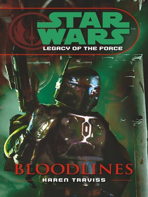 Star Wars Legacy Of The Force Bloodlines Pdf