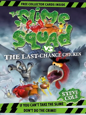 cover image of Slime Squad Vs the Last Chance Chicken
