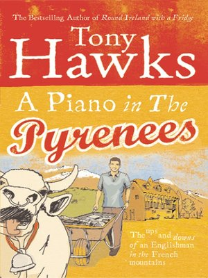 cover image of A Piano In the Pyrenees