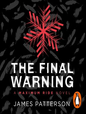 cover image of The Final Warning--A Maximum Ride Novel