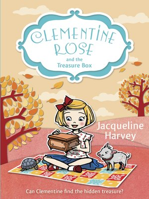 cover image of Clementine Rose and the Treasure Box