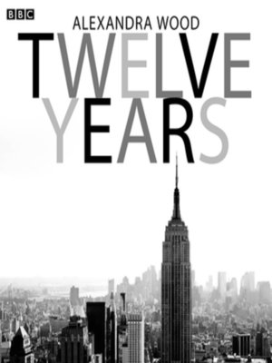 cover image of Twelve Years