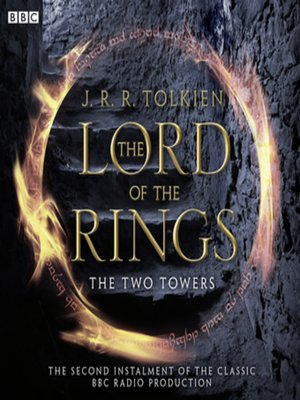 cover image of The Lord of the Rings, The Two Towers