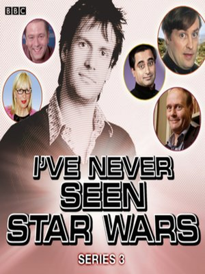 cover image of I've Never Seen Star Wars  Series 3, Complete