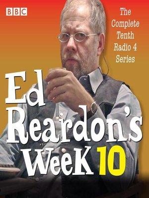 cover image of Ed Reardon's Week, Series 10