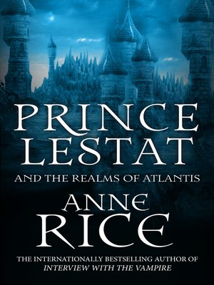 cover image of Prince Lestat and the Realms of Atlantis