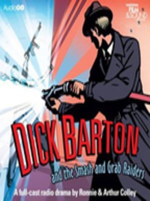 cover image of Dick Barton and the Smash and Grab Raiders