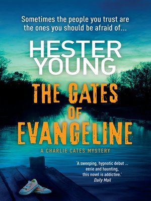 cover image of The Gates of Evangeline
