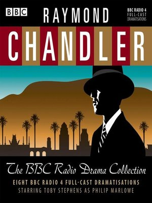 cover image of Raymond Chandler, The BBC Radio Drama Collection
