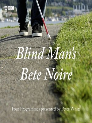 cover image of Blind Man's Bete Noire