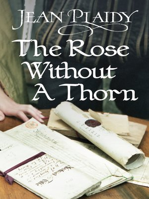cover image of The Rose Without a Thorn