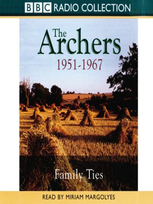 cover image of Archers, the Family Ties 1951-1967