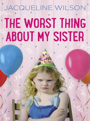 cover image of The Worst Thing About My Sister