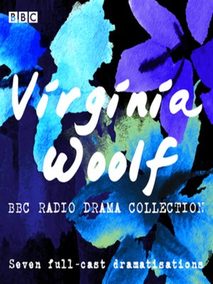 cover image of The Virginia Woolf BBC Radio Drama Collection