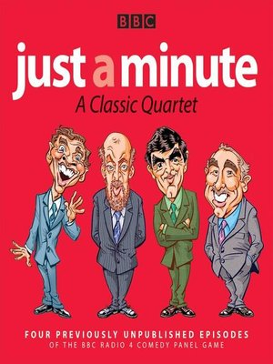cover image of Just a Minute, A Classic Quartet
