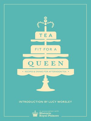 cover image of Tea Fit for a Queen