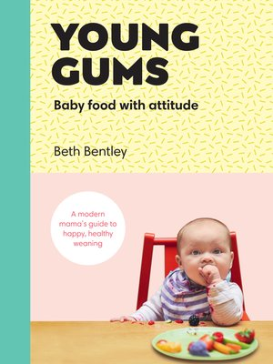 cover image of Young Gums, Baby Food with Attitude