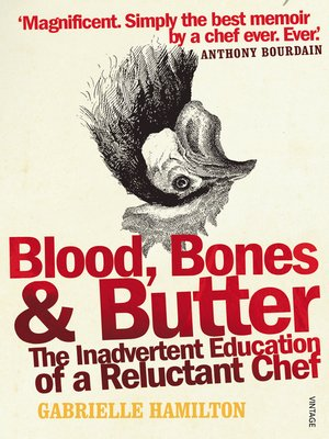 cover image of Blood, Bones and Butter