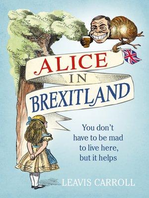 cover image of Alice in Brexitland