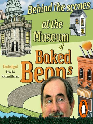 cover image of Behind the Scenes at the Museum of Baked Beans